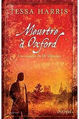 Meurtre à Oxford - Une enquête du Dr Thomas Silkstone Format Kindle