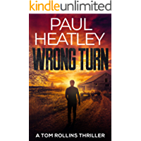 Wrong Turn (A Tom Rollins Thriller Book 2)