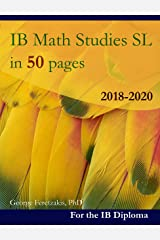 IB Math Studies in 50 pages: 2018-2020 (English Edition) Format Kindle