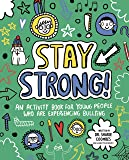 Stay Strong! Mindful Kids: An Activity Book for Young People Who Are Experiencing Bullying