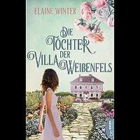 Die Töchter der Villa Weißenfels (German Edition)