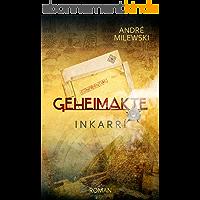 Geheimakte Inkarrí (German Edition)