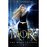 MORE (The MORE Trilogy Book 1) (English Edition)