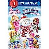 Let's Build a Snowman! (Barbie) (Step into Reading)