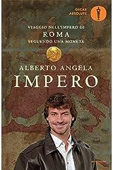 Impero: Viaggio nell'Impero di Roma seguendo una moneta (Ingrandimenti) Formato Kindle
