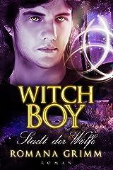 Witch Boy: Stadt der Wölfe (Witch Boy Teil 3) Kindle Ausgabe