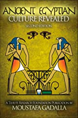 The Ancient Egyptian Culture Revealed Kindle Edition