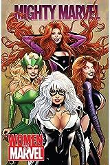 Mighty Marvel: Women of Marvel (Women of Marvel (2010)) Kindle Edition