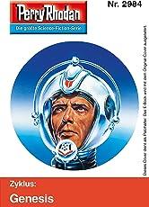 """Perry Rhodan 2984: Projekt Exodus: Perry Rhodan-Zyklus """"Genesis"""" (Perry Rhodan-Erstauflage)"""