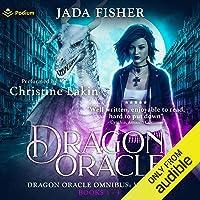 Dragon Oracle Omnibus: Dragon Oracle, Book 1-3