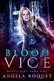 Blood Vice (English Edition)