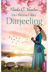 Der Himmel über Darjeeling Kindle Ausgabe