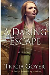 A Daring Escape (The London Chronicles Book 2) Kindle Edition