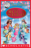 The Secret of the Fairies: A Geronimo Stilton Adventure (Thea Stilton: Special Edition) (Thea Stilton Special Edition)