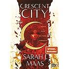 Crescent City 1 – Wenn das Dunkel erwacht: Romantische Fantasy der Bestsellerautorin (Crescent City-Reihe) (German Edition)