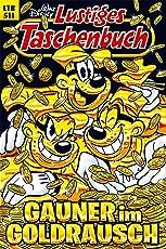 Lustiges Taschenbuch Nr. 511: Gauner im Goldrausch