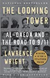 The Looming Tower: Al Qaeda and the Road to 9/11-