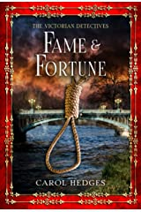 Fame & Fortune (The Victorian Detectives Book 8) Kindle Edition