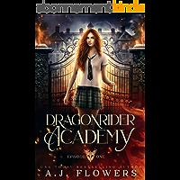 Dragonrider Academy: Episode 1 (English Edition)