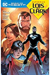 Superman Lois and Clark TP (Superman: DC Road to Rebirth) Paperback