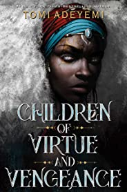 Children of Virtue and Vengeance (Legacy of Orisha, Band 2)