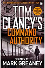 Command Authority: INSPIRATION FOR THE THRILLING AMAZON PRIME SERIES JACK RYAN Kindle Edition