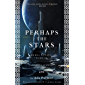 Perhaps the Stars (Terra Ignota Book 4) (English Edition)