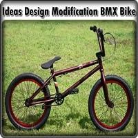 Ideas Design Modification BMX Bike
