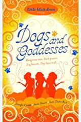 Dogs and Goddesses Kindle Edition