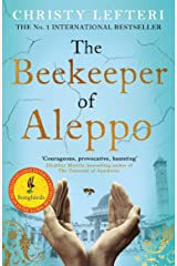 The Beekeeper of Aleppo: The Sunday Times Bestseller and Richard & Judy Book Club Pick Kindle Edition