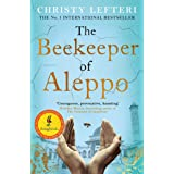 The Beekeeper of Aleppo: The Sunday Times Bestseller and Richard & Judy Book Club Pick (English Edition)