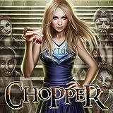 Chopper (Issues) (2 Book Series)