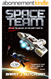 Space Team: A Funny Sci-fi Space Adventure (English Edition)