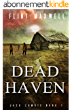 Dead Haven: A Zombie Novel (Jack Zombie Book 1) (English Edition)