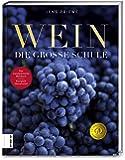 Wein: Die große Schule