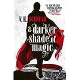 A Darker Shade of Magic: 1