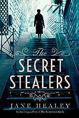 The Secret Stealers: A Novel Kindle Edition