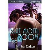 Blue Motel Room [Suncoast Society] (Siren Publishing Sensations) (English Edition)