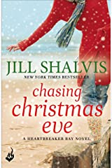 Chasing Christmas Eve: Heartbreaker Bay Book 4 Kindle Edition