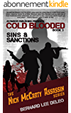 Cold Blooded Assassin Book 3: Sins and Sanctions (Nick McCarty Assassin Series) (English Edition)