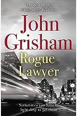 Rogue Lawyer Kindle Edition
