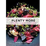 Plenty More: Vibrant Vegetable Cooking from London's Ottolenghi: Vibrant Vegetable Cooking from London's Ottolenghi [A Cookbo
