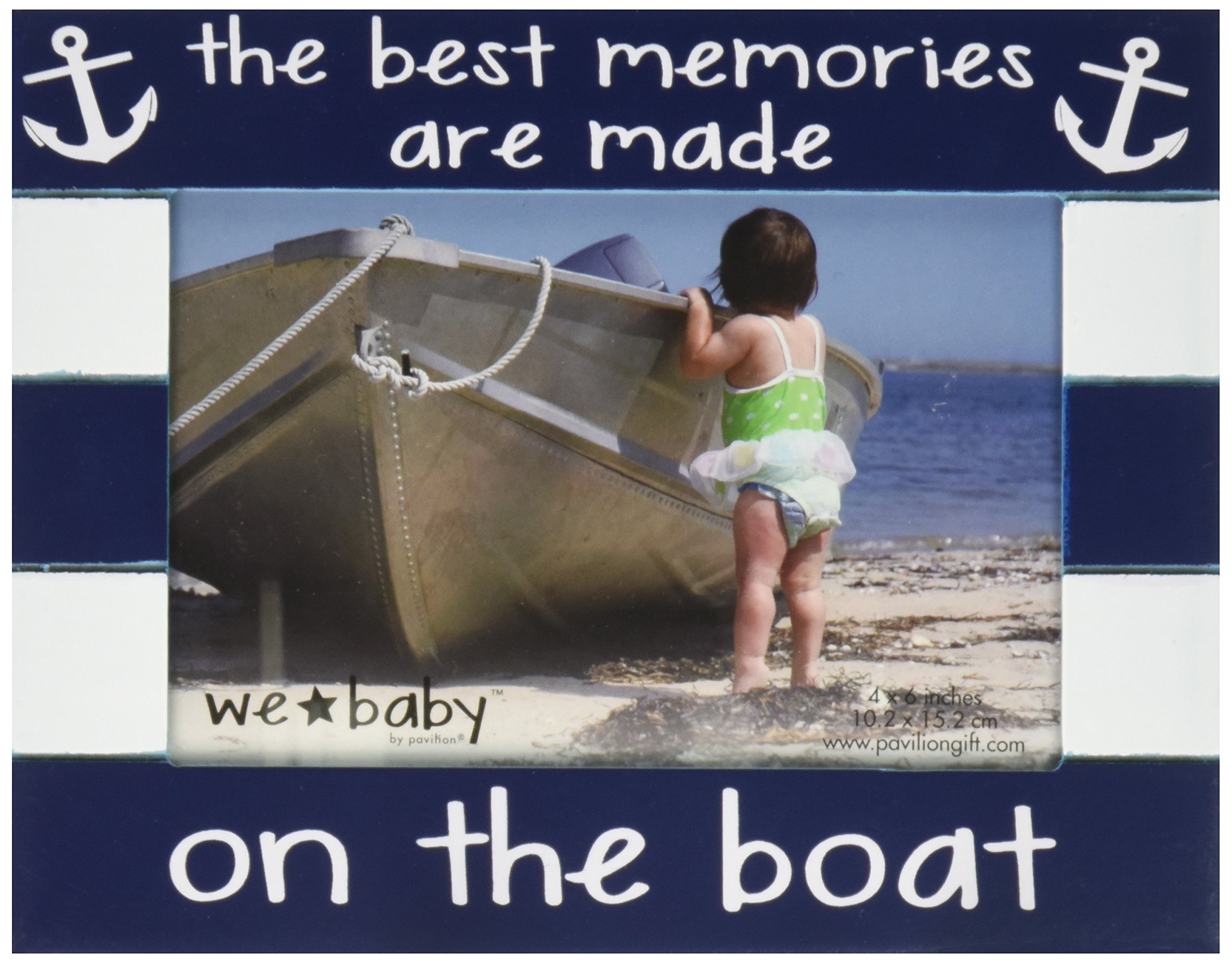 Pavilion Gift Company We Baby The Best Memories are made sulla barca cornice, 15,2 x 10,2 cm, Dark