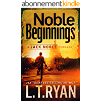 Noble Beginnings: A Jack Noble Thriller (English Edition)