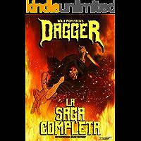 Dagger - La Saga Completa. Un'Avventura Dark Fantasy + contenuti extra