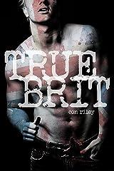 True Brit Kindle Edition