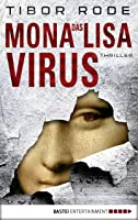Das Mona-Lisa-Virus: Thriller