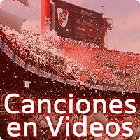 River Plate Canciones Videos