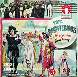 W.S. Gilbert & Alfred Cellier: The Mountebanks & Alfred Cellier: Suite Symphonique [SACD Hybrid Multi-channel]