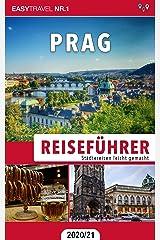 Reiseführer Prag: Städtereisen leicht gemacht 2020/21 — Bonus: Tschechisch Wörterbuch für Touristen Kindle Ausgabe